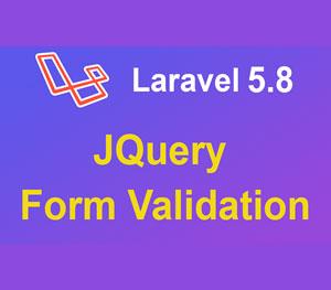 Advance Laravel JQuery Form Validation