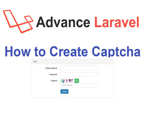 How to Create Captcha in Advance Laravel